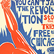Poster in support of eight men involved in Democratic convention riots in Chicago (1969)
